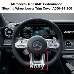 For Mercedes-Benz AMG Performance A0004641900 Steering Wheel Lower Trim Cover